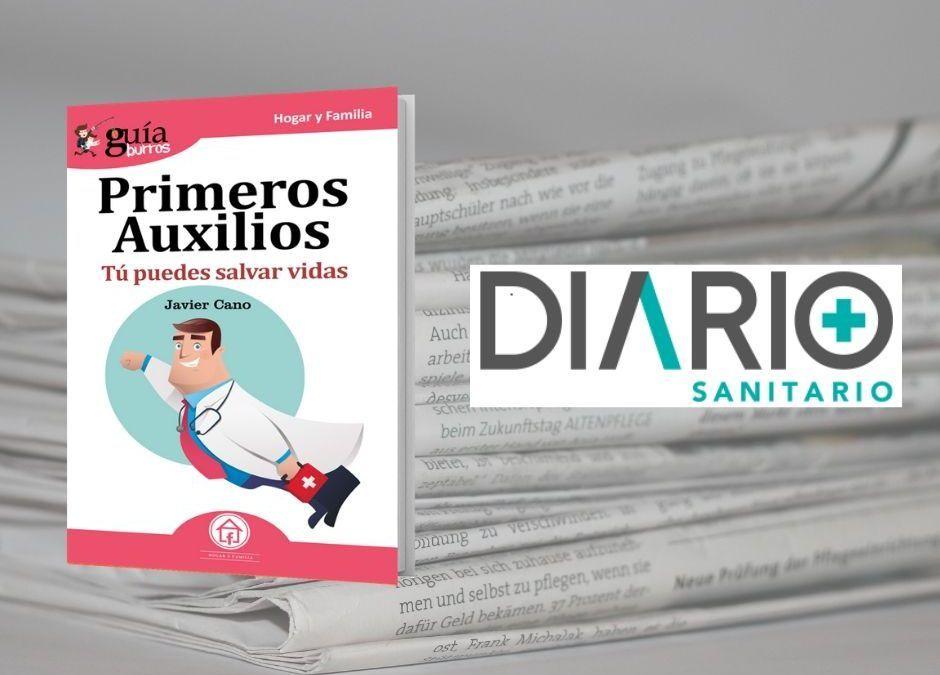 """Diario Sanitario hace eco del """"GuíaBurros: Primeros Auxilios"""""""