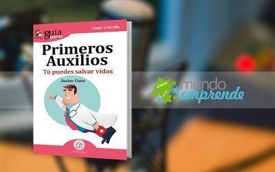 Javier Cano habla de su «GuíaBurros: Primeros Auxilios», en «Mundo Emprende», en EsRadio