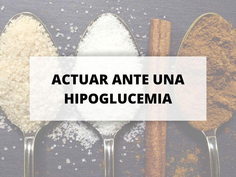 Cómo actuar ante una hipoglucemia